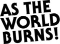 As The World Burns image