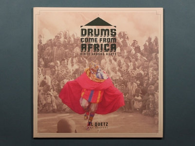 Drums Come From Africa limited edition (500 ex) main photo