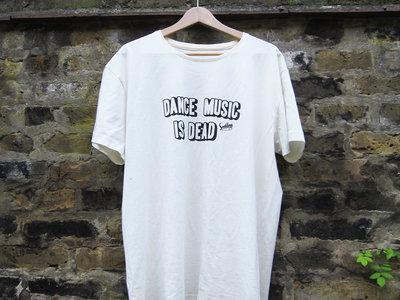 'Dance Music Is Dead' tee main photo