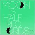 Moon is Half Records image