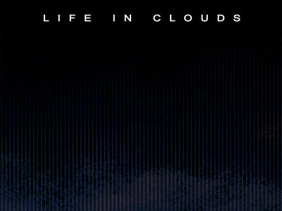 """Life In Clouds"" Album Poster main photo"