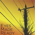 Eyes Made Ready image