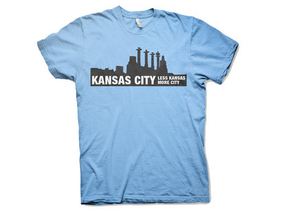 """Less Kansas. More City"" LIMITED EDITION T-SHIRT [FREE SHIPPING in US] main photo"