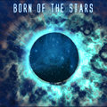 Born of the Stars image