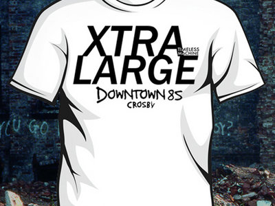"""XTRA LARGE"" T-Shirt main photo"