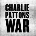 Charlie Patton's War image