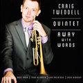 Craig Tweddell Quintet image