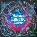 MONSTER KILLED BY LASER image