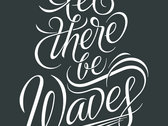 Let There Be Waves T-shirt photo