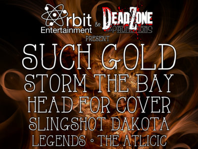 3/27: SUCH GOLD, Storm The Bay, Head For Cover, Slingshot Dakota & more! main photo