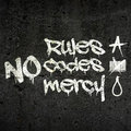 NO RULES / NO CODES / NO MERCY image
