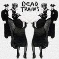 Dead Trains image