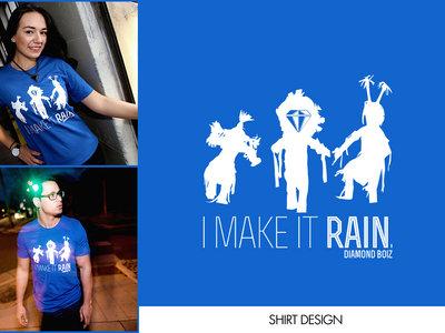 """""""I Make It Rain"""" main photo"""