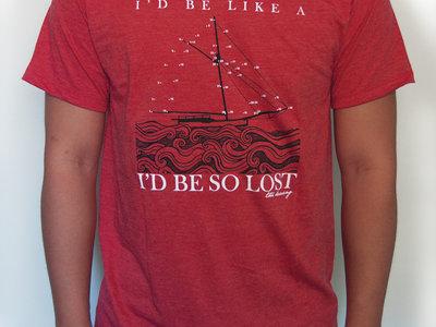 """""""I'd be like a ship"""" T-shirt main photo"""
