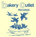 Bakery Outlet Records image