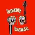 Praise the Dead image