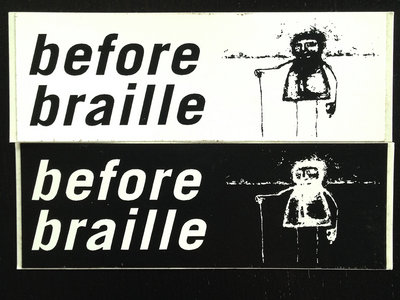 Before Braille Posters | Stickers | Magnets | Buttons | Postcards main photo