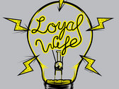"Loyal Wife ""Light Bulb"" shirts (Girls) photo"