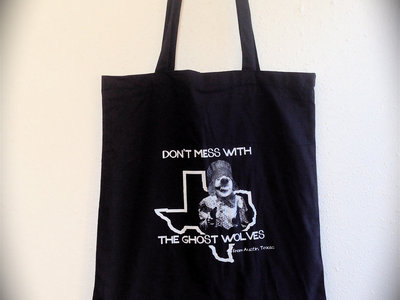 """Don't Mess With The Ghost Wolves"" Tote Bag - New! main photo"