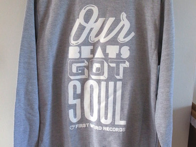 'Our Beats Got Soul' Sweatshirt main photo