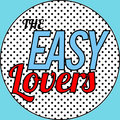 The Easy Lovers image