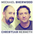 Michael Sherwood & Christian Nesmith image