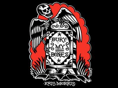 Bury My Bones T-Shirt main photo