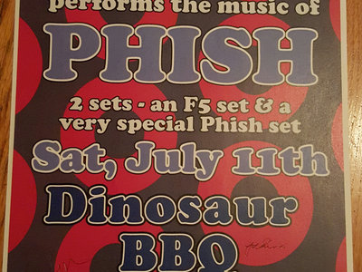 Dinosaur BBQ Phish Set Poster main photo