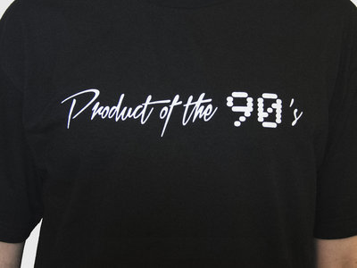 Product of the 90's T Shirt main photo