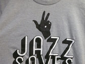 Jazz Saves T-Shirt photo