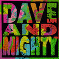 Dave & Mighty image