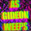 As Gideon Weeps image