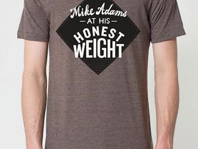 Mike Adams At His Honest Weight shirt main photo