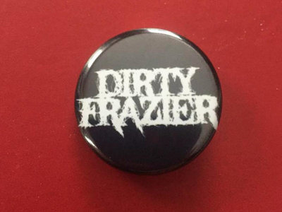 Dirty Frazier Logo Button main photo