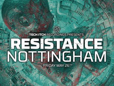RESISTANCE:Nottingham 26-May-17 main photo