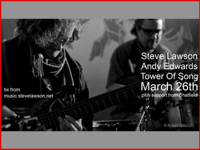 TICKET (CONCESSION): Steve Lawson & Andy Edwards In Birmingham! 26/3/17 main photo