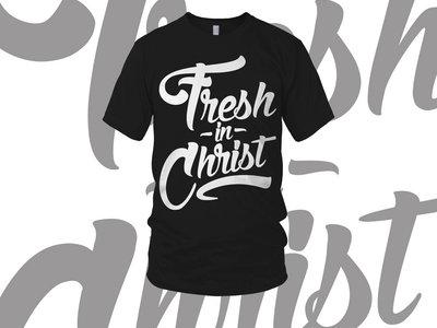 Fresh In Christ Tee [Black/White] main photo
