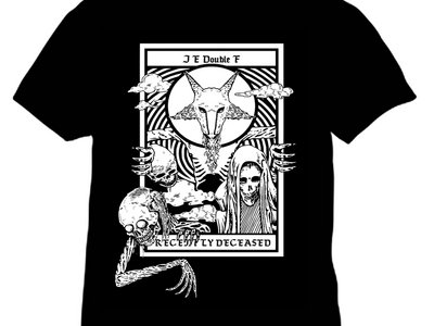 JE DOUBLE F - 'RECENTLY DECEASED' T-SHIRT main photo