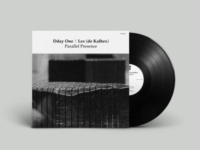 "Dday One | Lex (de Kalhex) Parallel Presence 7"" Vinyl main photo"