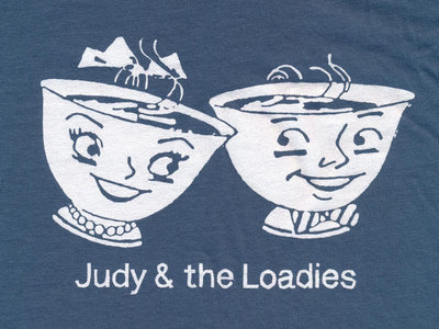 Judy & the Loadies Gift shirt main photo