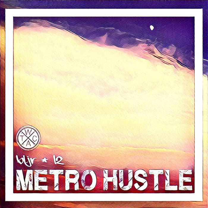 Metro Hustle cover art