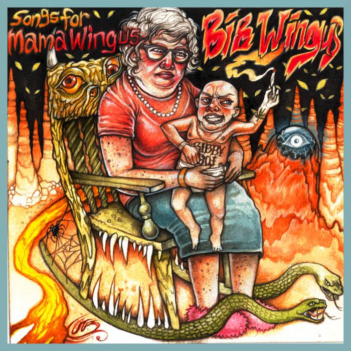 BIB WINGUS - SONGS FOR MAMA WINGUS cover art
