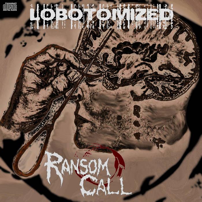 Lobotomized - Demo cover art