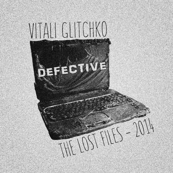 Defective [The Lost Files 2014] cover art