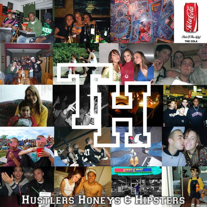 Hustlers Honeys & Hipsters cover art