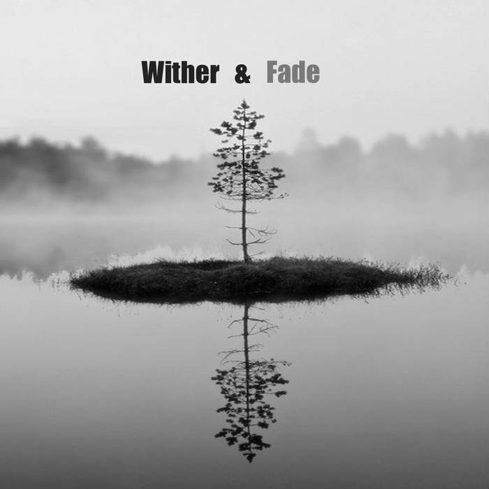 Wither and Fade cover art