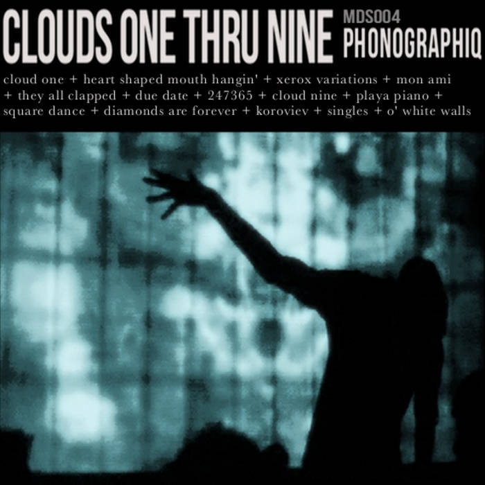 Clouds One Thru Nine [MDS003] cover art
