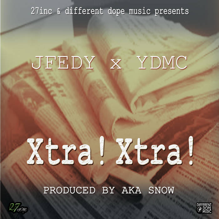 Xtra! Xtra! (Produced by AKA Snow) cover art