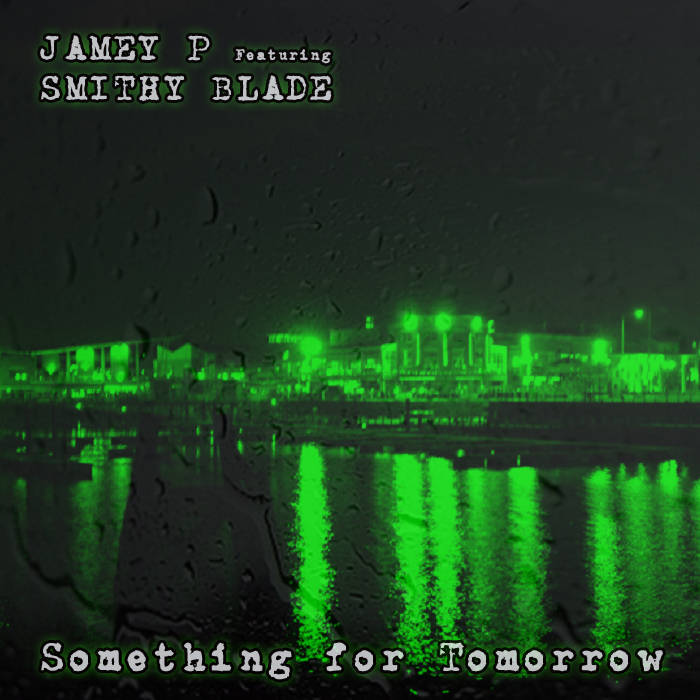 Something for Tomorrow (Ft. Smithy Blade) cover art