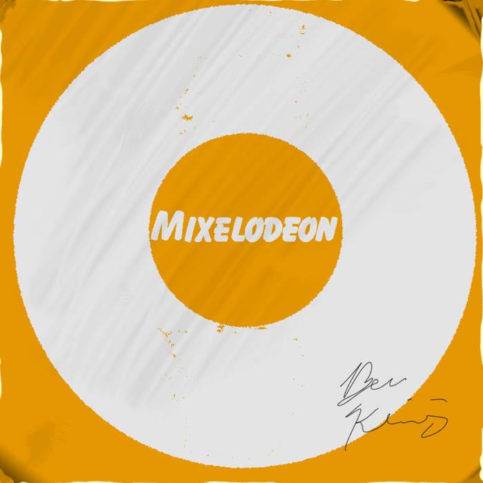 MIXELODEON cover art